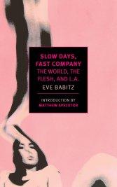 Slow Days Fast Company